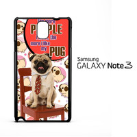 Pug Life Y2711 Samsung Galaxy Note 3 Case