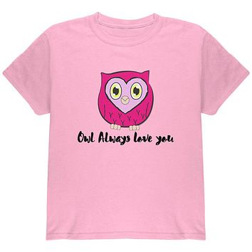 Valentine's Day Owl Always Love You Funny Pun Youth T Shirt