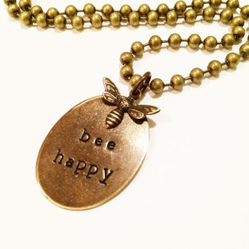 Bee Happy Necklace, Hand Stamped Bee Charm