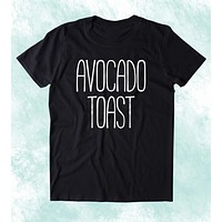 Avocado Toast Shirt Guacamole Vegan Vegetarian Guac Clothing Tumblr T-shirt