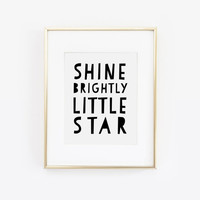 Shine Brightly Little Star, Little Star Print, Twinkle Twinkle Little Star Print, Play Room Decor, Play Room Print, Childrens Art, Printable