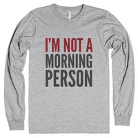 I'm Not A Morning Person Long Sleeve T-shirt (idd230100)-T-Shirt