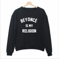[BEYONCE IS MY RELIGION] men and women cotton sweater