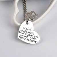 Dog Memorial Necklace Pendant - if love could have saved you, you would have lived forever