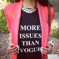 More Issues Than Vouge (Pre-Order)