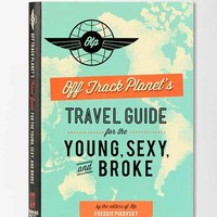 Off Track Planet's Travel Guide By Off Track Planet- 000 One
