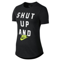 "Nike ""Shut Up And Run"" Women's T-Shirt"