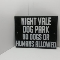 """Night Vale Dog Park Sign Plaque 4 1/2"""" x 3 1/2"""" x 3/16"""" Inspired by the Night Vale Podcast Faux Cast Iron Pub Sign Bar Decor"""