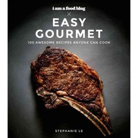 Walmart: Easy Gourmet: Awesome Recipes Anyone Can Cook