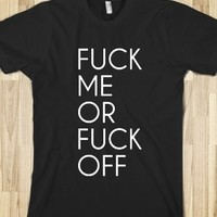 Supermarket: Fuck Me Or Fuck Off from Glamfoxx Shirts