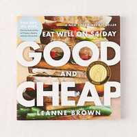 Good and Cheap: Eat Well on $4/Day By Leanne Brown | Urban Outfitters