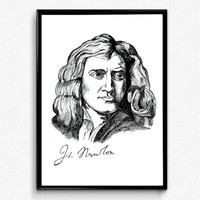 Isaac Newton Art Print - Scientist Print Isaac Newton Portrait Ink Drawing - Science Poster/ Physics poster - Classroom Wall Art Decoration