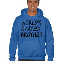 World's OKayest brother men Hoodie