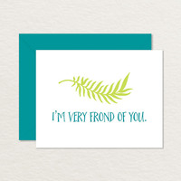 I'm Very Frond of You A2 Printable Greeting Card / Plant Card / Love Card