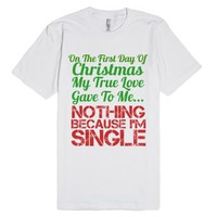 single on christmas-Unisex White T-Shirt