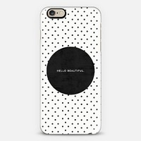 Black hello beautiful iPhone 6 case by Allyson Johnson   Casetify