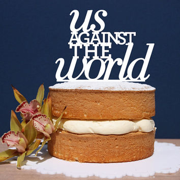 Black Us Against The World, Engagement Cake Topper, cake topper, wedding cake topper,custom cake topper, monogram cake toppers, home decor