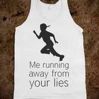 Running Away From Your Lies
