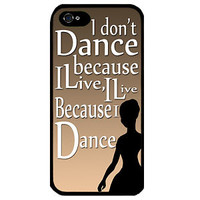 Cover for Iphone 4 Dance Saying Vintage Retro Dancing quote Elegant Phone case