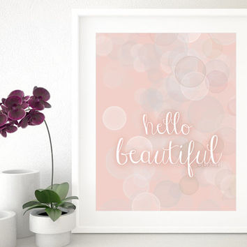 "Girly quote print: ""Hello beautiful"" pastel pink nursery wall art, baby girl nursery, pastel wall art, girly quote art printable  - pp34"