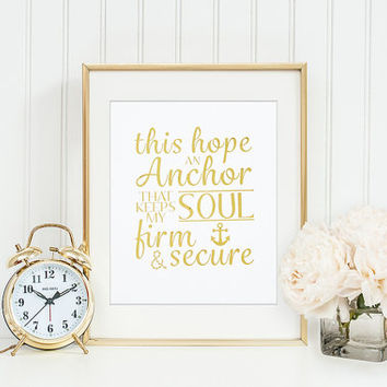Anchor for My Soul Print, Hebrews 6:19 Print, Gold Foil Print, Nautical Print, Nautical Wall Decor