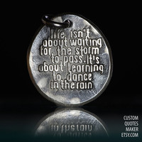 Life isn't about.. (000) Inspirational Custom Quotes on Solid Pure Silver Pendant, Personalized Necklace, Phone Charm