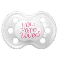 You Are Loved Typography Pacifier