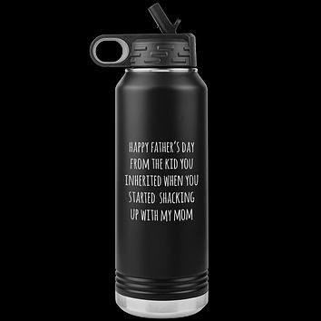 Stepdad Gifts Happy Father's Day From the Kid You Inherited Water Bottle Insulated Tumbler 32oz BPA Free