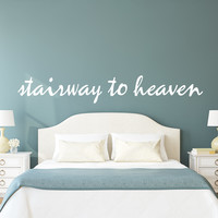 Stairway to heaven wall decal quote