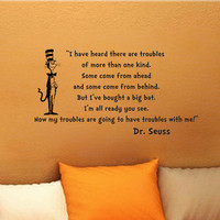 Dr Seuss Cat In the Hat Troubles wall quote vinyl art decal sticker 14x26