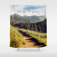 find joy in the journey Shower Curtain by sylviacookphotography
