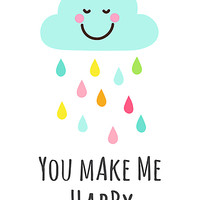 You make me happy cloud with colorful raindrops