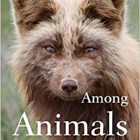 Among Animals: The Lives of Animals and Humans in Contemporary Short Fiction Paperback – February 1, 2014
