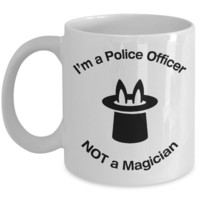 Police Officer - Not A Magician - Mug