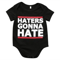 Haters Gonna Hate Printed Baby Romper