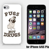 for iPhone 6/6S Plus - Pugs Not Drugs - Pug Lover - Dog Lover - Cute Pug