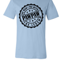 Pawpaw - The Man The Myth The Legend - Unisex T-shirt