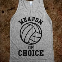 Weapon Of Choice (Volleyball)