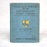 Vintage Poetry Book - Poems for Children - Poems to Memorize - New York City Public School - Poetry Anthology - Vintage School Book