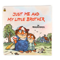 Vintage 1991 Just Me and My Little Brother Children's Book By Mercer Mayer, A little Critter Book, A Golden Look Look Book