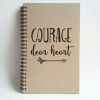 Courage dear heart, 5x8 writing journal, custom spiral notebook, personalized brown kraft memory book, small sketchbook, inspirational