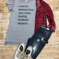 I vow to love you even during football season