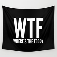WTF Where's The Food (Black & White) Wall Tapestry by CreativeAngel
