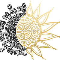 'Live by the sun, Love by the moon' Sticker by sophh-sophh