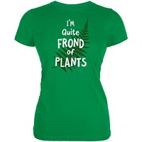 Gardening I'm Quite Frond Fond of Plants Juniors Soft T Shirt