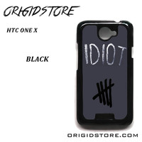 Idiot 5sos Hater For HTC One X Case Please Make Sure Your Device With Message Case UY