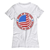 4th of July Home of the Free Because of the Brave Women's Top