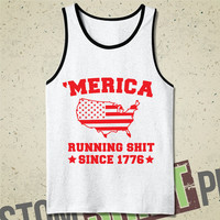 Merica Running Shit Since 1776 Tank  - Team America - Independence Day - Murica - Fourth of July - July 4th - Patriotic - Funny - Merican