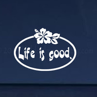 Life is good car decal, graphic decal, vinyl decal, sticker, decal, car sticker, graphic images, laptop sticker