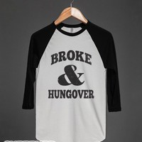 Broke And Hungover (Vintage Baseball)-Unisex White/Black T-Shirt
